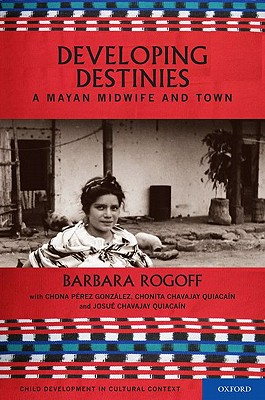 Destiny and Development By Rogoff, Barbara
