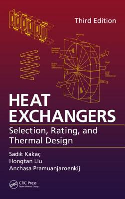 Heat Exchangers By Kakac, Sadik